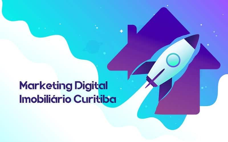 Os principais benefícios do marketing digital no mercado imobiliário de Curitiba
